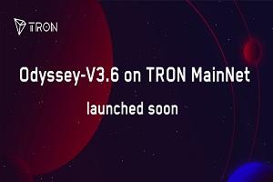 tron mainnet upgrade odyssey 3.6