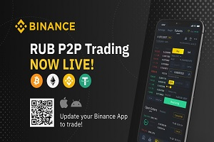 Binance Adds Peer-to-Peer (P2P) Trading for Russian Ruble (RUB).