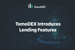 Singapore-Based TomoChain Launches P2P Lending Feature