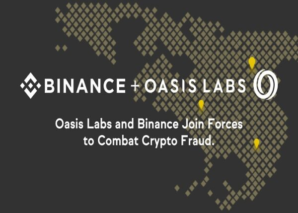 Binance and Oasis Labs Launch Alliance to Combat Crypto Fraud and Hacks